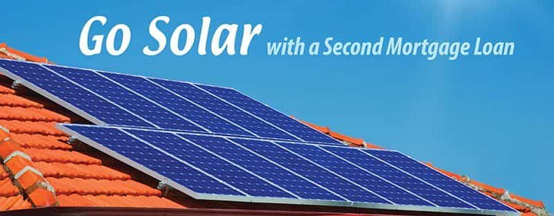 Go Solar with a Second Mortgage