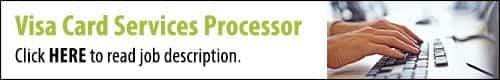 Click to read the Visa Card Services Processor job description.