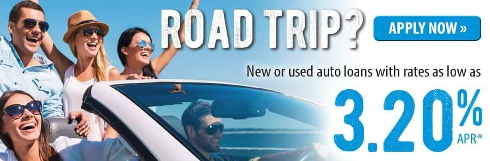 Road Trip? Click to learn about our Auto Loans.