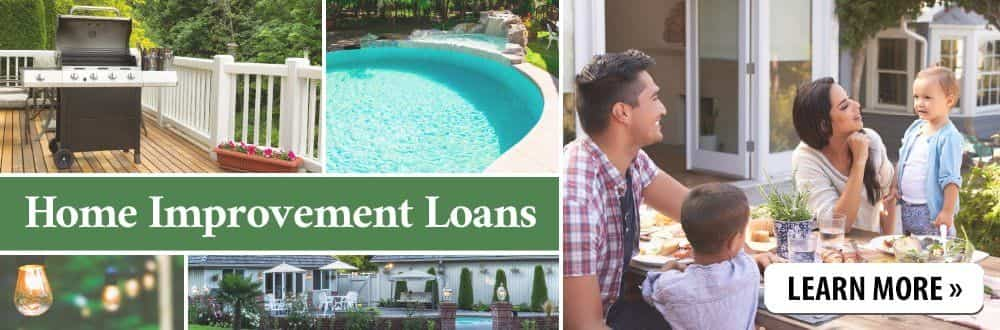 Click to learn about Home Improvement Loans