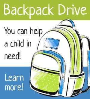 Backpack drive. You can help a child in need. Click to Learn More!