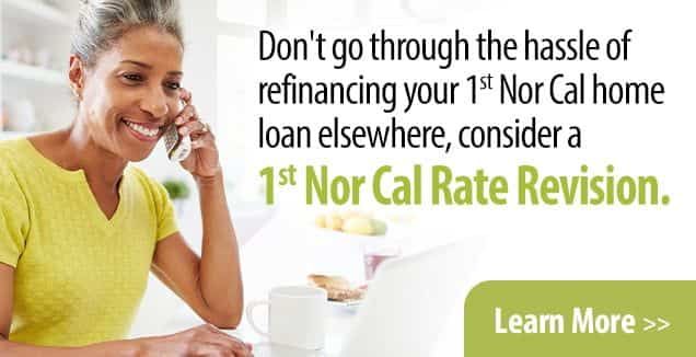 Learn about our Rate Revision for home loans.